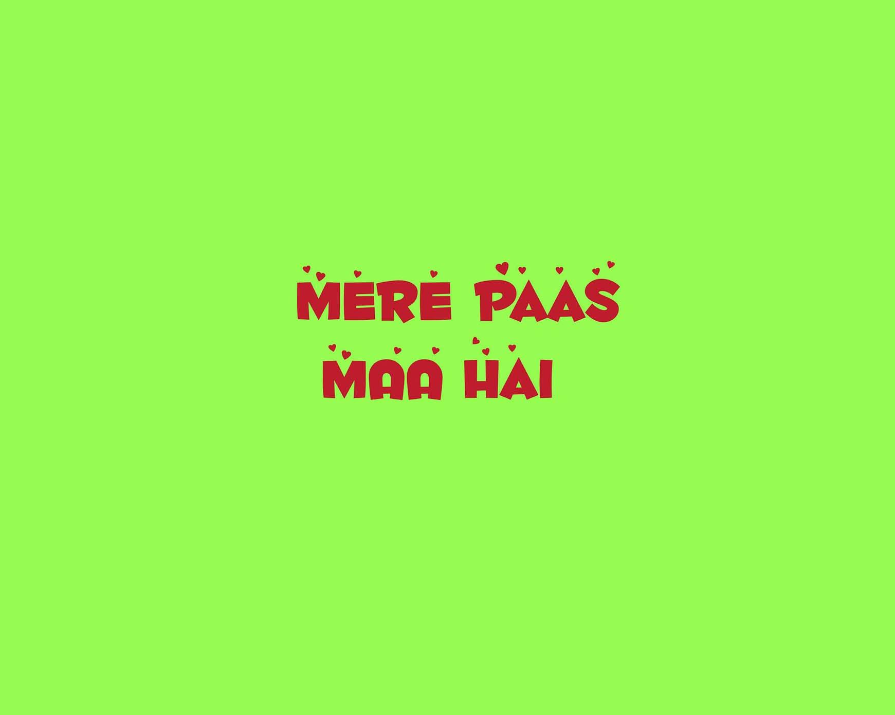MERE-PAAS-MAA-HAI-ROMPER