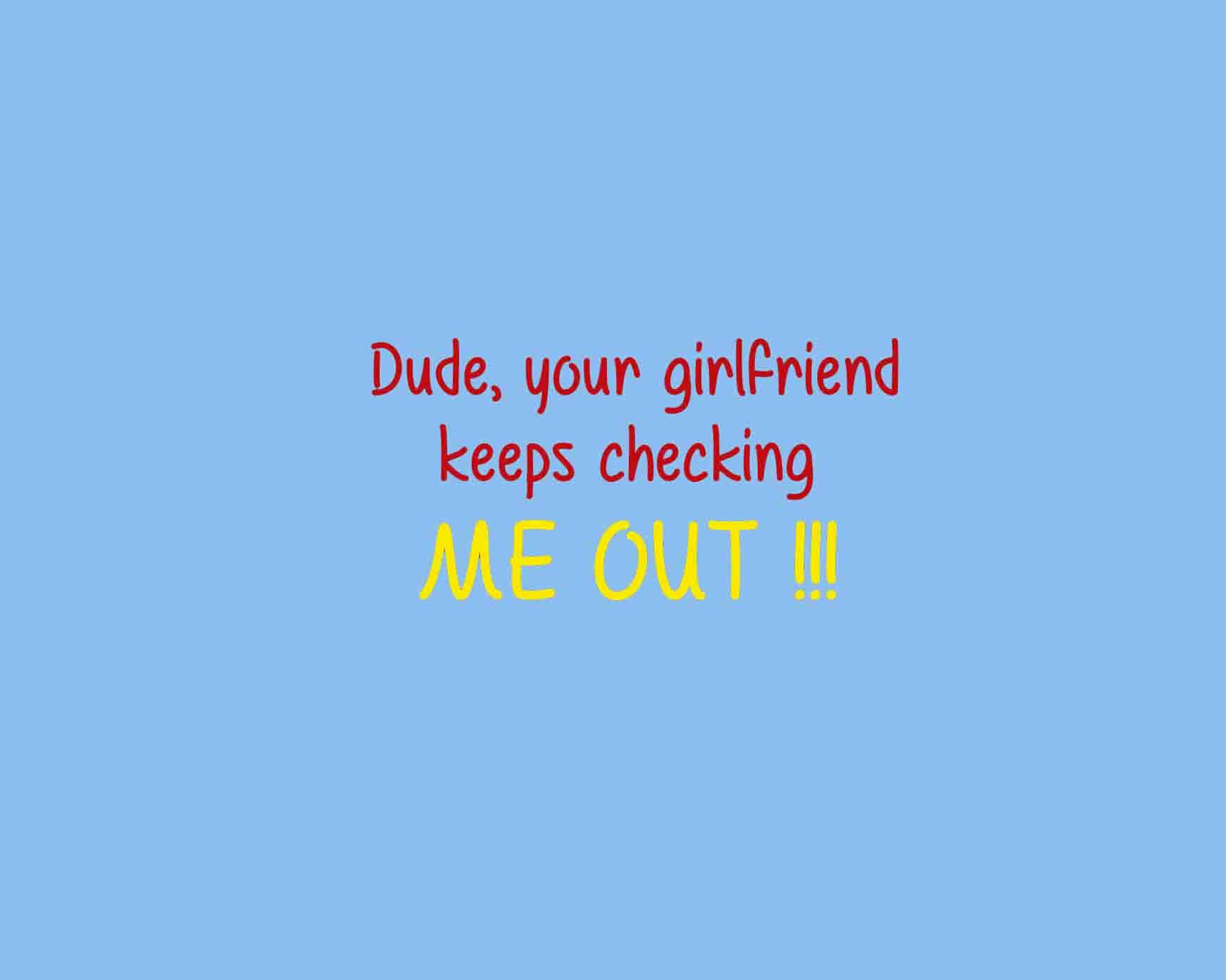 DUDE-YOUR-GIRLFRIEND