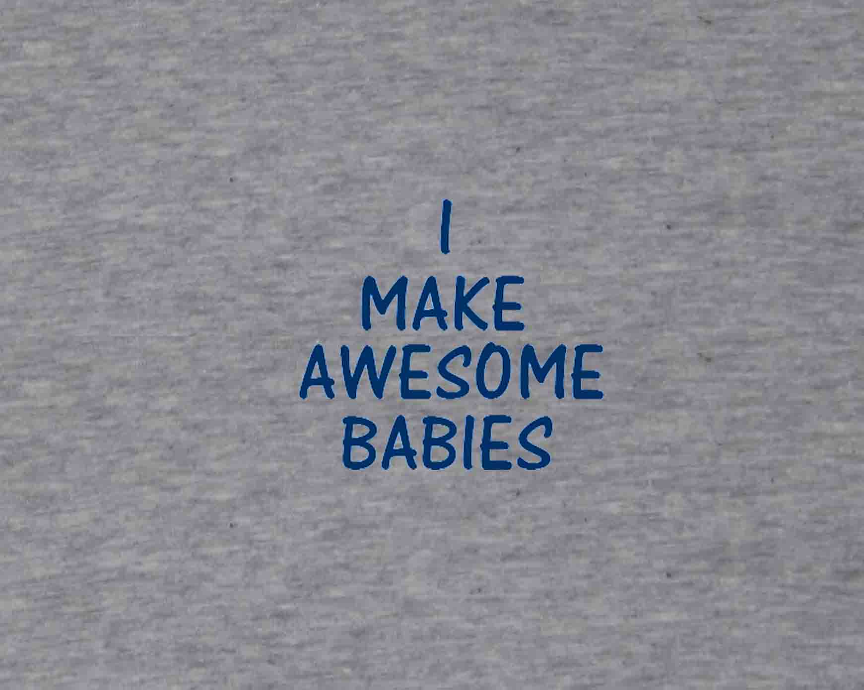 MAKE-AWESOME-BABY