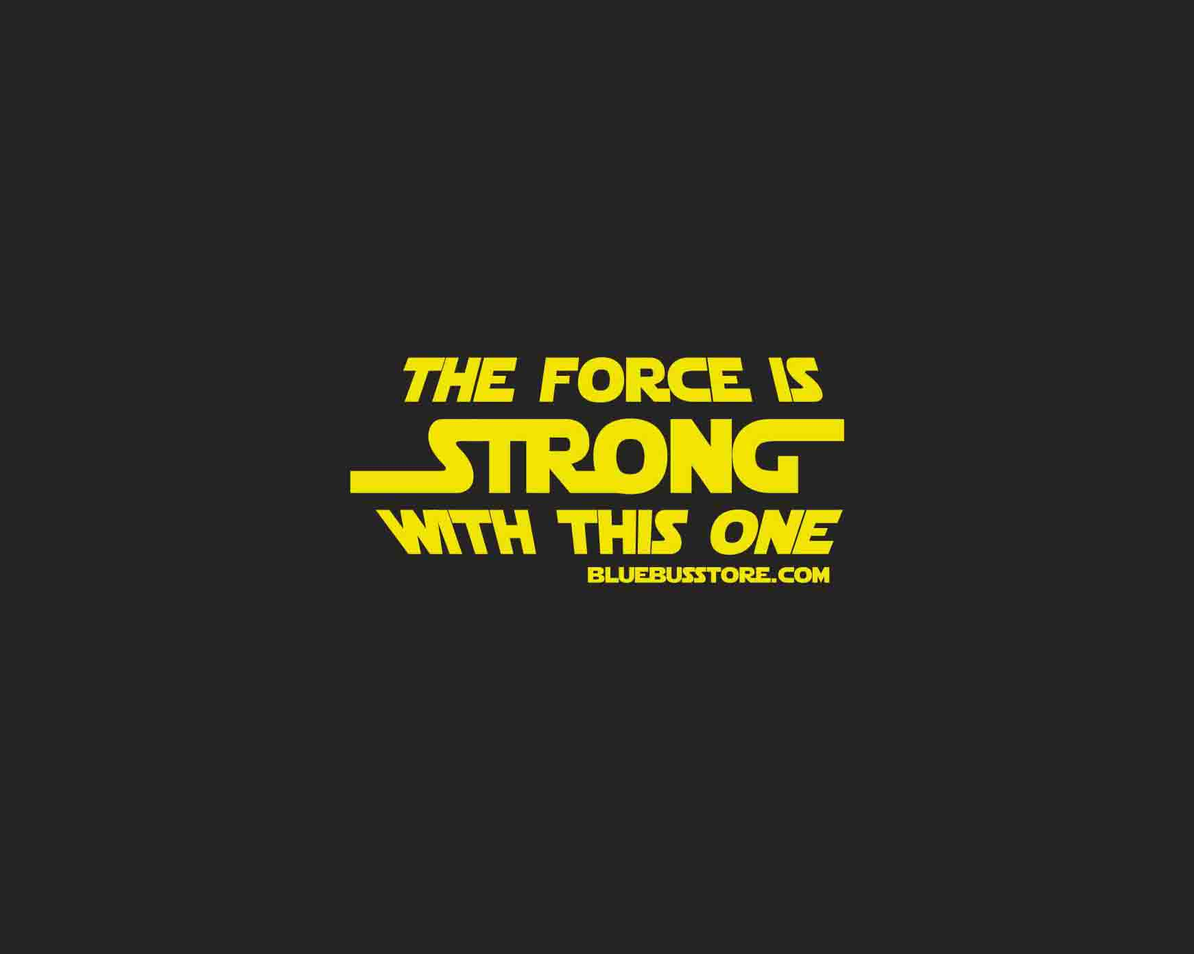 FORCE-IS-STRONG