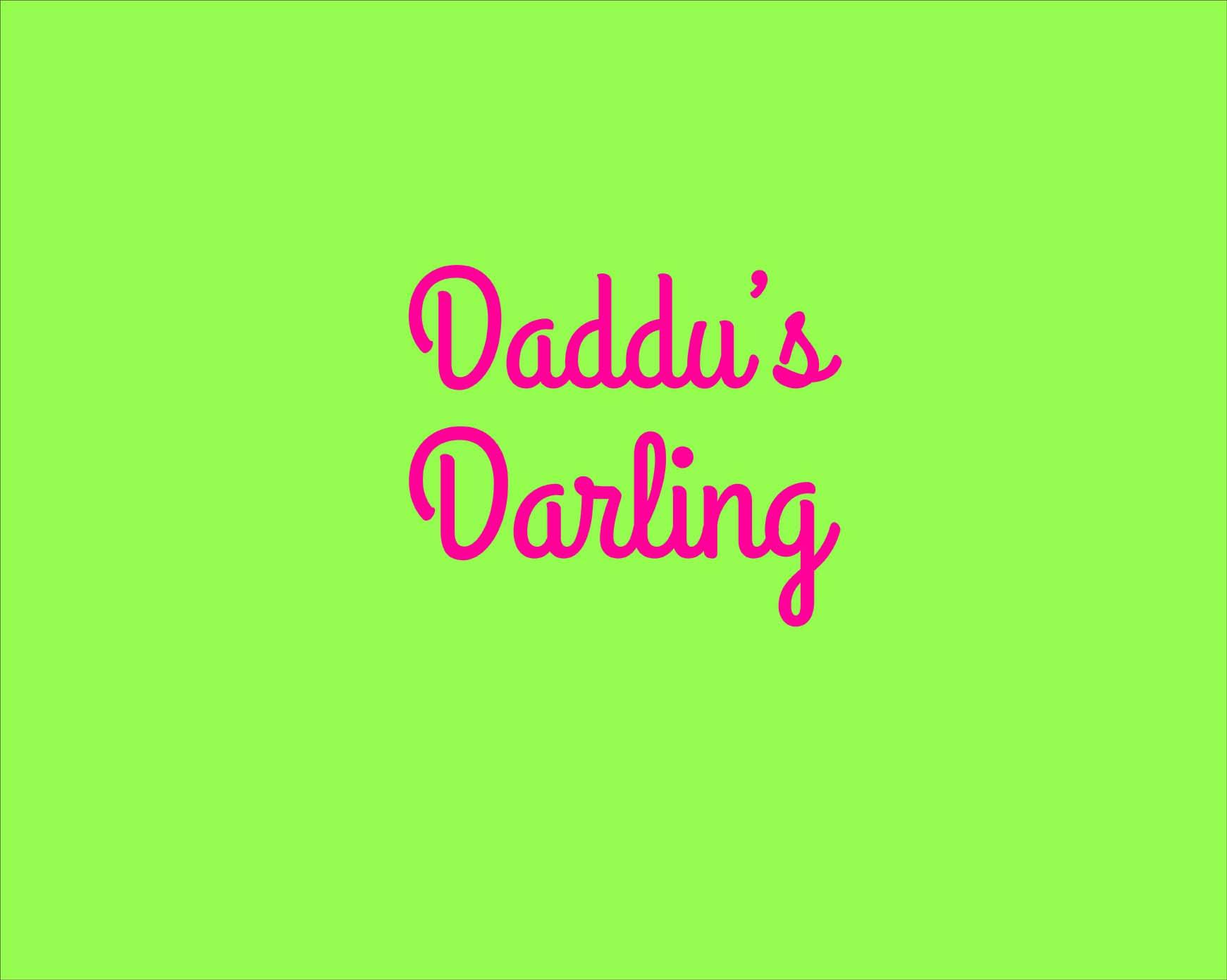 DADDU-S-DARLING