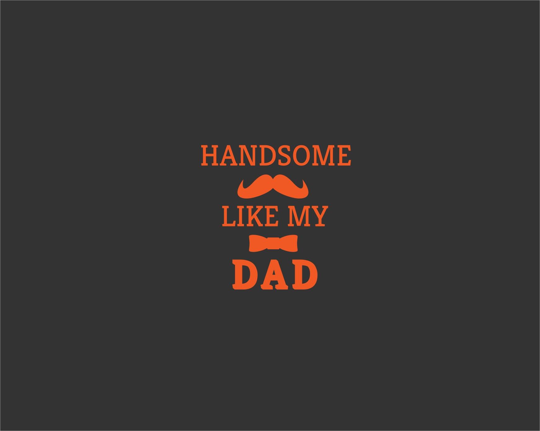 handsome like dad 1.jpg
